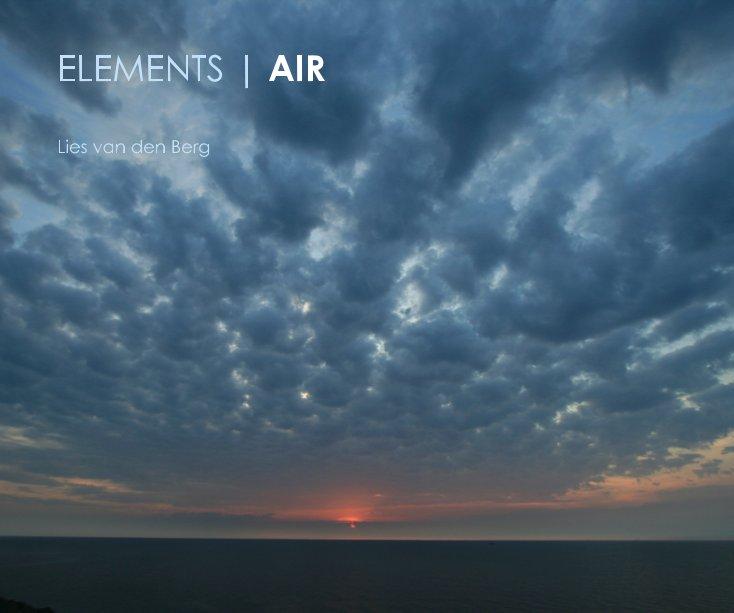 View ELEMENTS | AIR by Lies van den Berg
