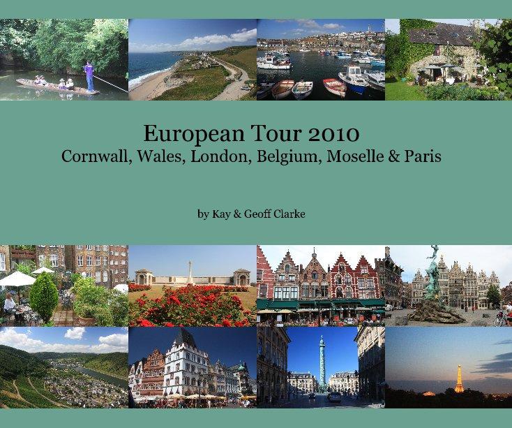 View European Tour 2010 by Kay & Geoff Clarke