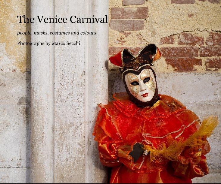View The Venice Carnival by Marco Secchi