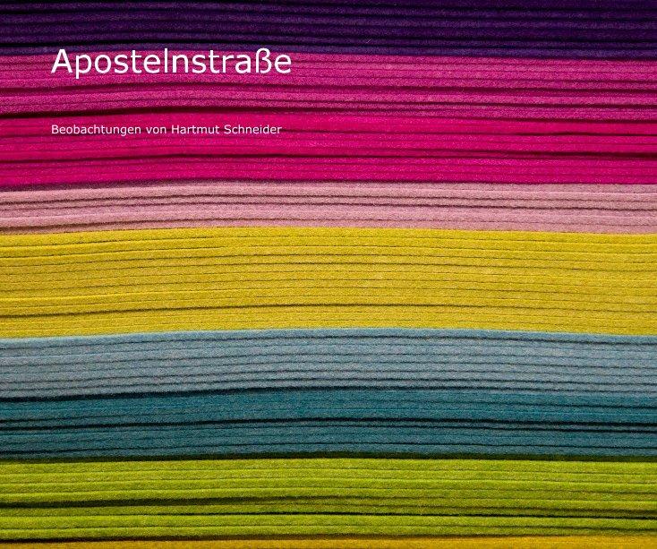 Apostelnstrasse nach Hartmut Schneider anzeigen