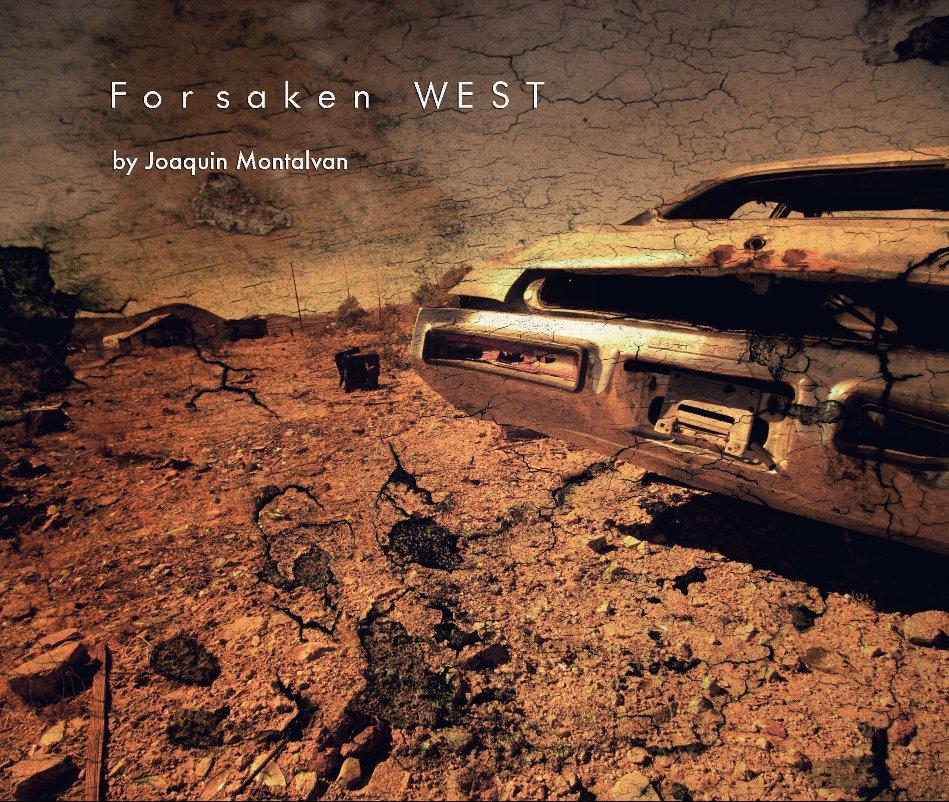 View Forsaken WEST by Joaquin Montalvan