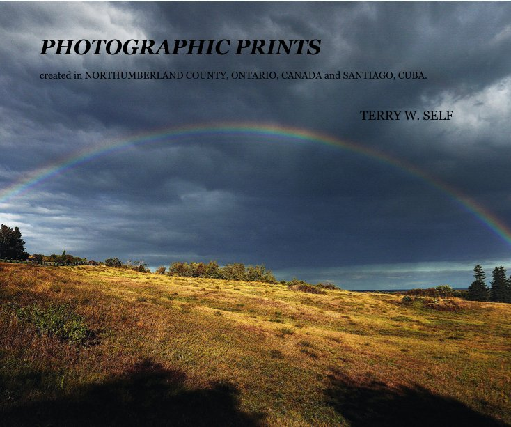 View PHOTOGRAPHIC PRINTS by TERRY W. SELF