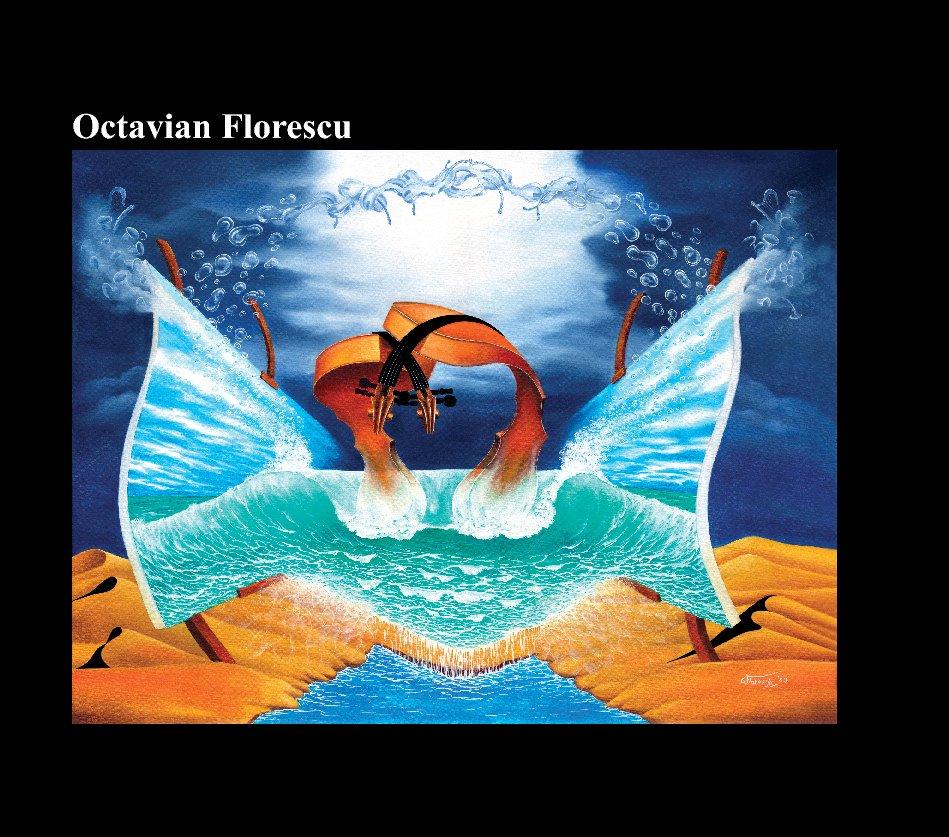View Octavian Florescu surreal art by Octavian Florescu