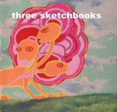 three sketchbooks - Arts & Photography Books photo book