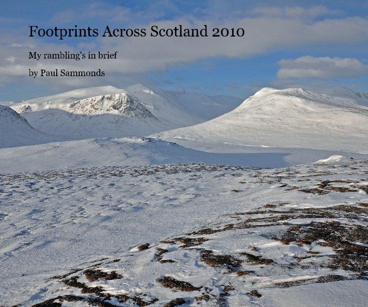 View Footprints Across Scotland 2010 by Paul Sammonds