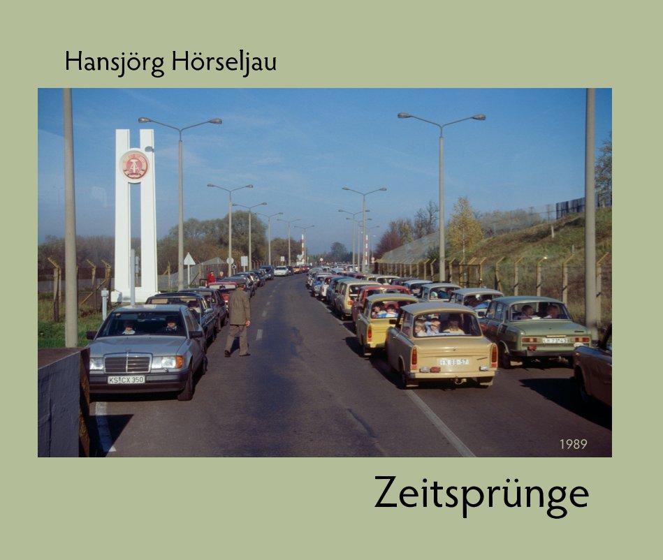 View Zeitsprünge  XXL by Hansjörg Hörseljau