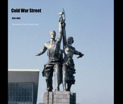 Cold War Street, 1974-89 - livro fotográfico
