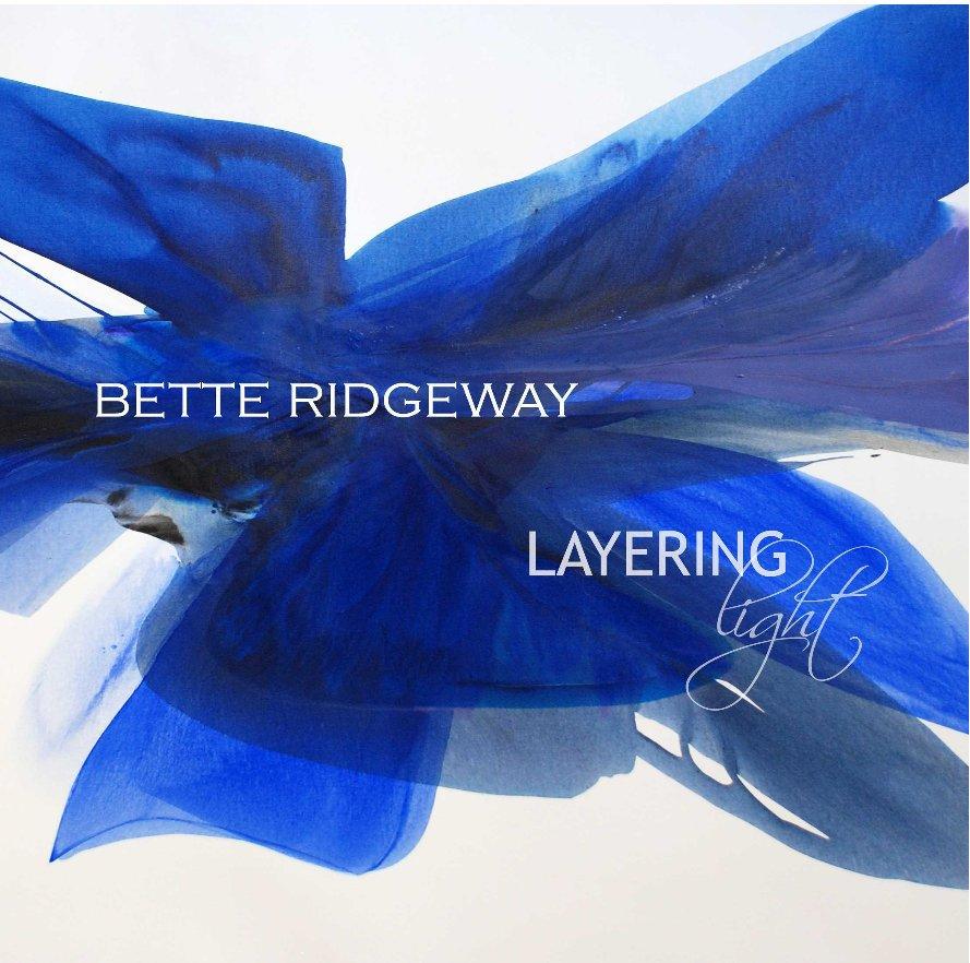 View Bette Ridgeway by Bette Ridgeway