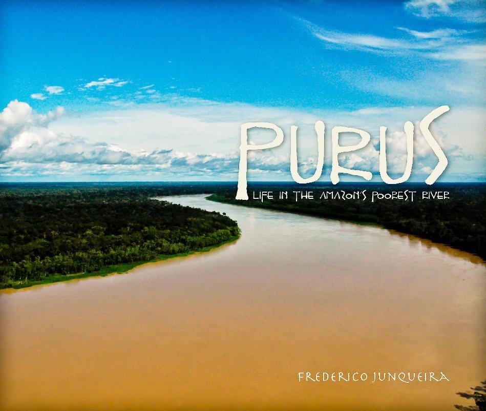 View PURUS by Frederico Junqueira