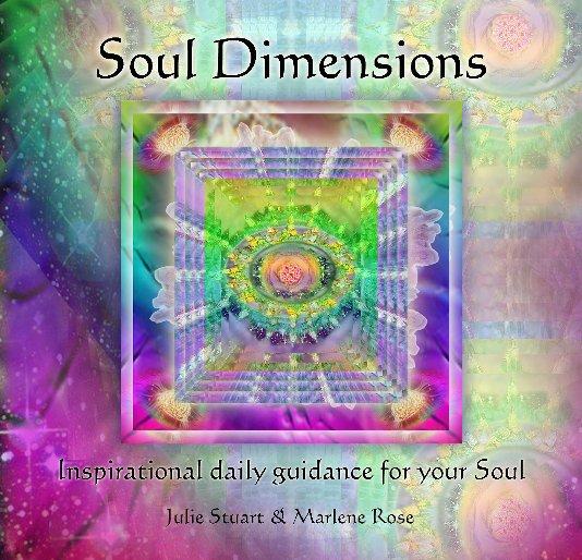 View Soul Dimensions by Julie Stuart & Marlene Rose