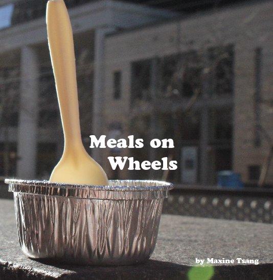 Ver Meals on Wheels por Maxine Tsang, Freestyle Academy in Mountain View, CA