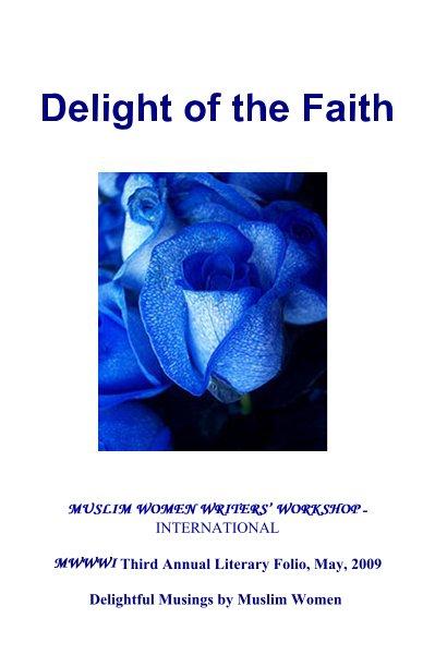 View Muslim Women Writers' Workshop International Third Annual Folio, May 2009 by Members of MWWWI