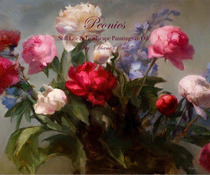 View Peonies by Diane Rath
