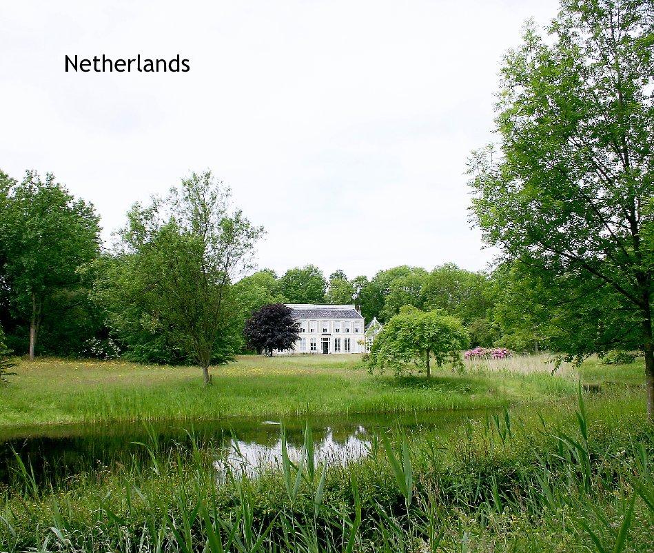 View Netherlands by Maya Schorer and Johan Schorer