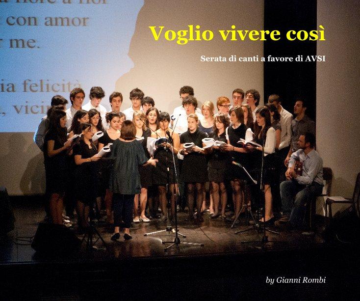 View Voglio vivere così by Gianni Rombi