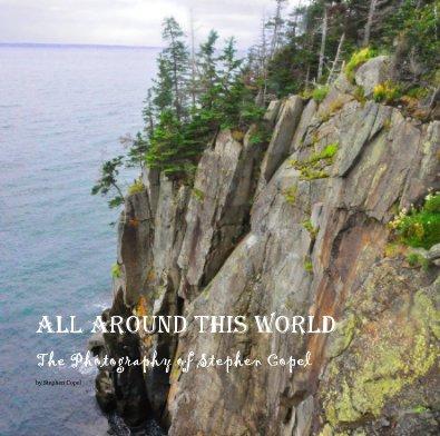 All Around This World - Arts & Photography Books photo book