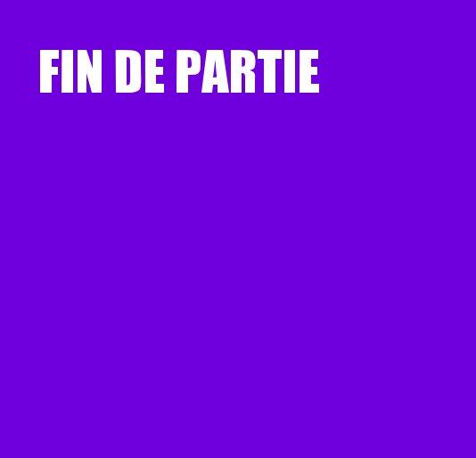 View FIN DE PARTIE by Jonathan Lewis