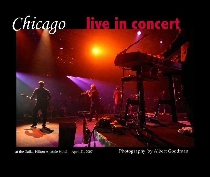 Ver Chicago -Live in Concert por Albert Goodman