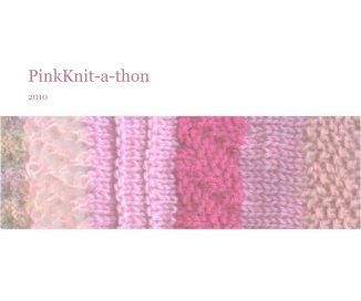 PinkKnit-a-thon - photo book