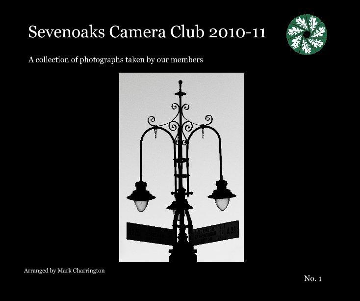 View Sevenoaks Camera Club 2010-11 by Arranged by Mark Charrington No. 1