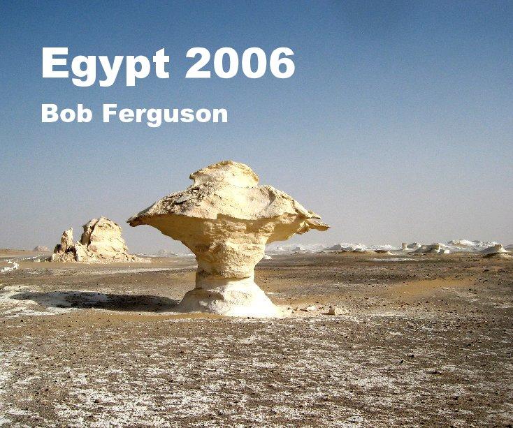 View Egypt 2006 by Bob Ferguson