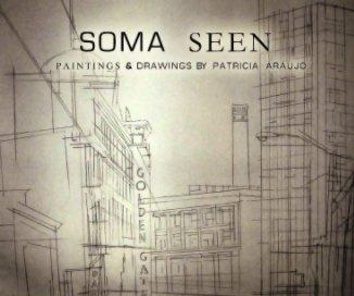 SOMA SEEN - Fine Art photo book