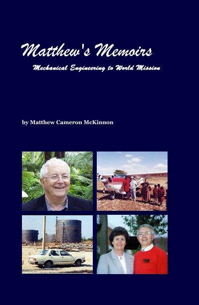 Ver Matthew's Memoirs por Matthew Cameron McKinnon