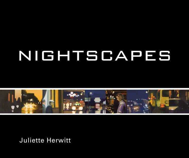 View Nightscapes by Juliette Herwitt