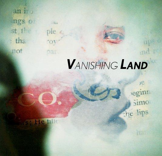 View VANISHING LAND by Richard Pearson