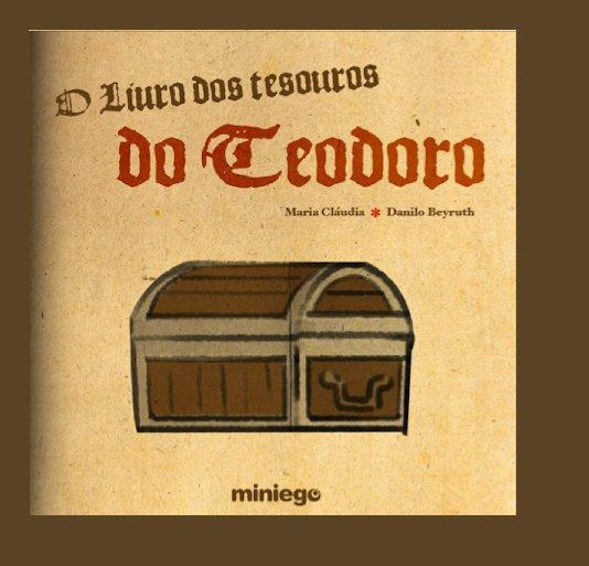 View O Livro de Tesouros de Teodoro by miniego.com.br