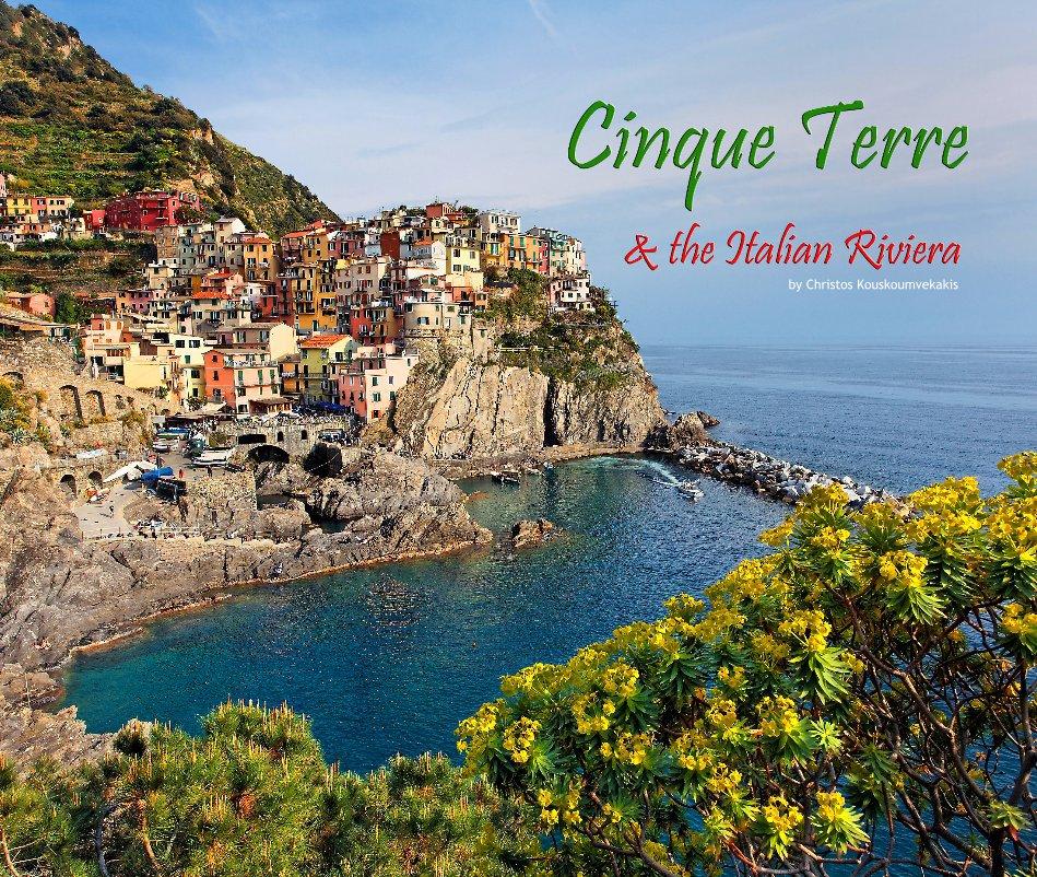 cinque terre  u0026 the italian riviera by christos