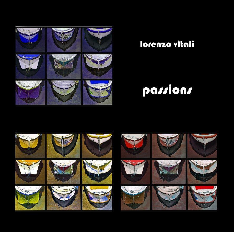 View passions by Lorenzo Vitali