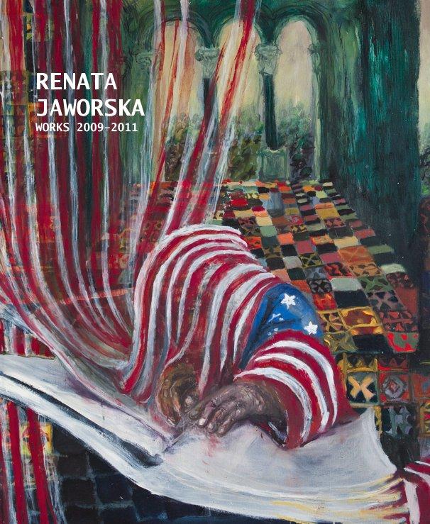 View RENATA JAWORSKA WORKS 2009-2011 by reniajaworsk