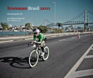 Ironman Brasil 2011 - Sports & Adventure photo book