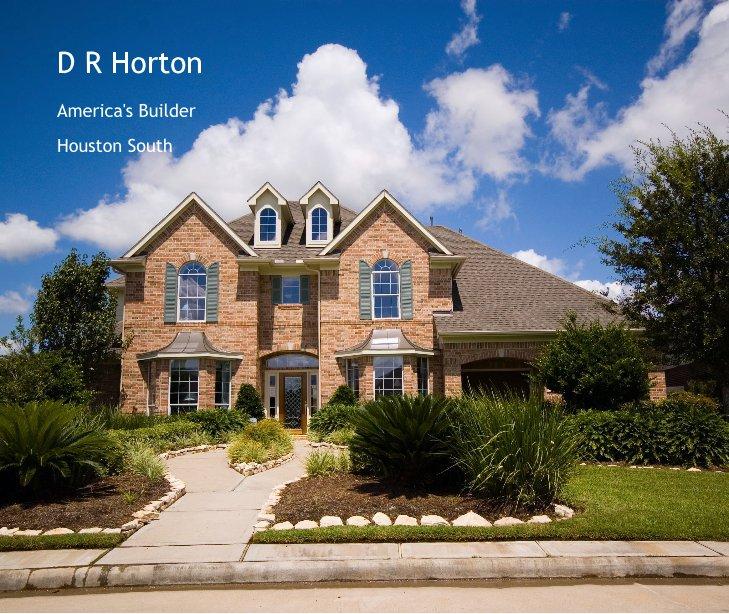 View D R Horton by Houston South