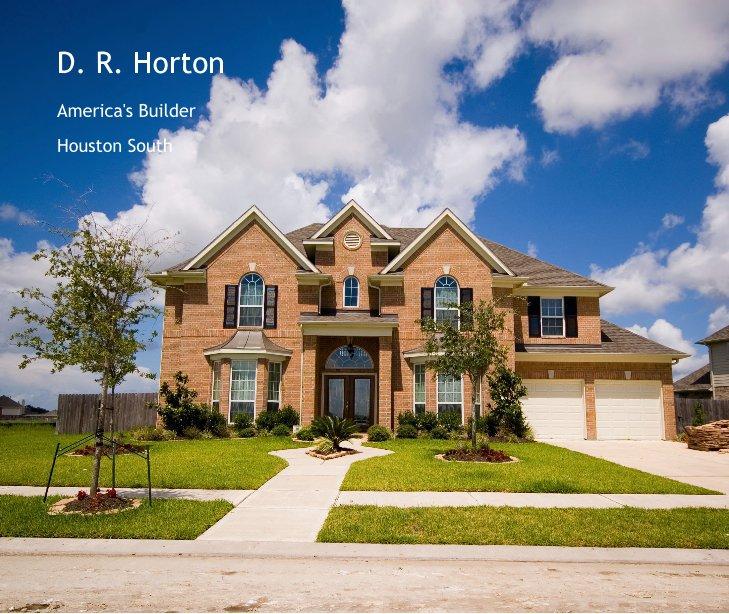 View D. R. Horton by Houston South