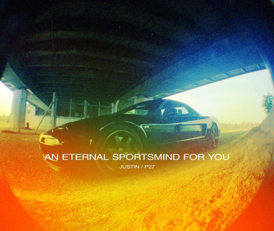 Ver An Eternal Sportsmind for You por Justin / P27