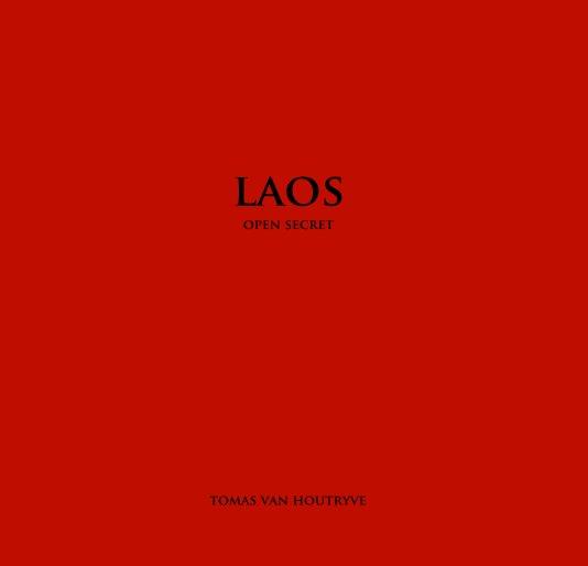 View Laos | Open Secret by Tomas van Houtryve / VII