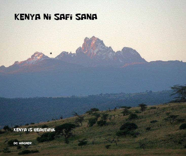 View Kenya ni Safi Sana by DC Wagner