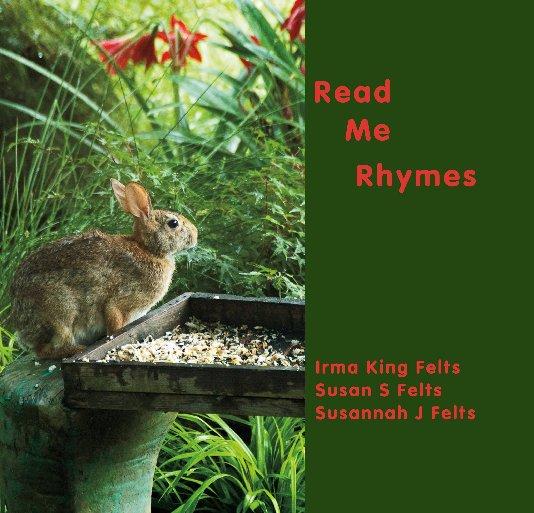 """Ver Read Me Rhymes 7'x7"""" por Felts, Felts, Felts"""