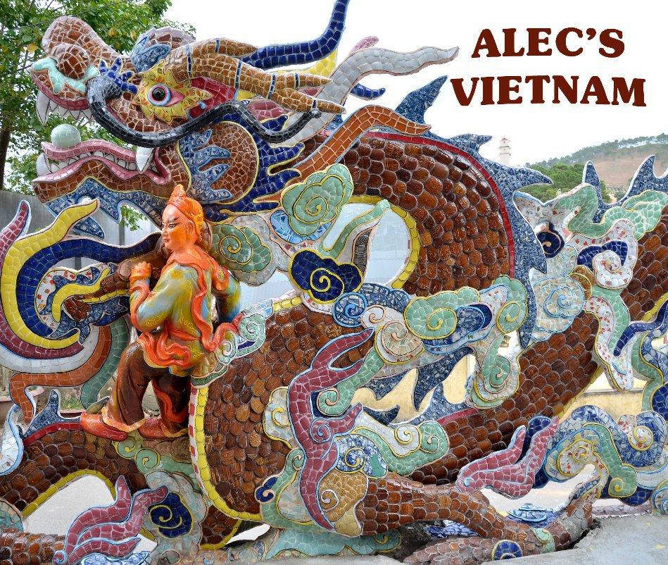 View Alec's Vietnam by Claudia Gorman