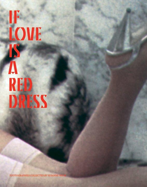 If love is a red dress nach Susanne Wehr anzeigen