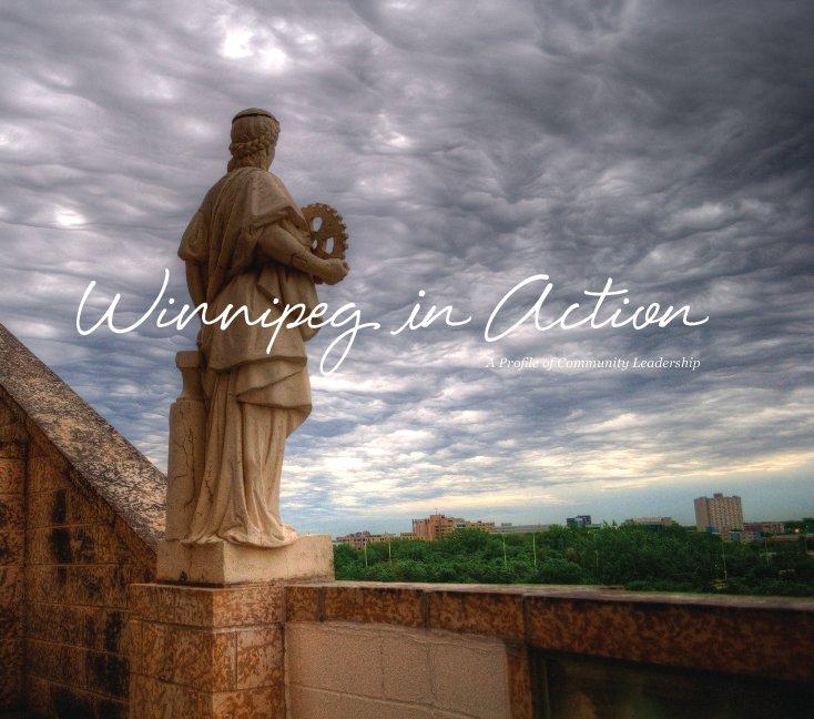 View Winnipeg in Action* by Leadership Winnipeg