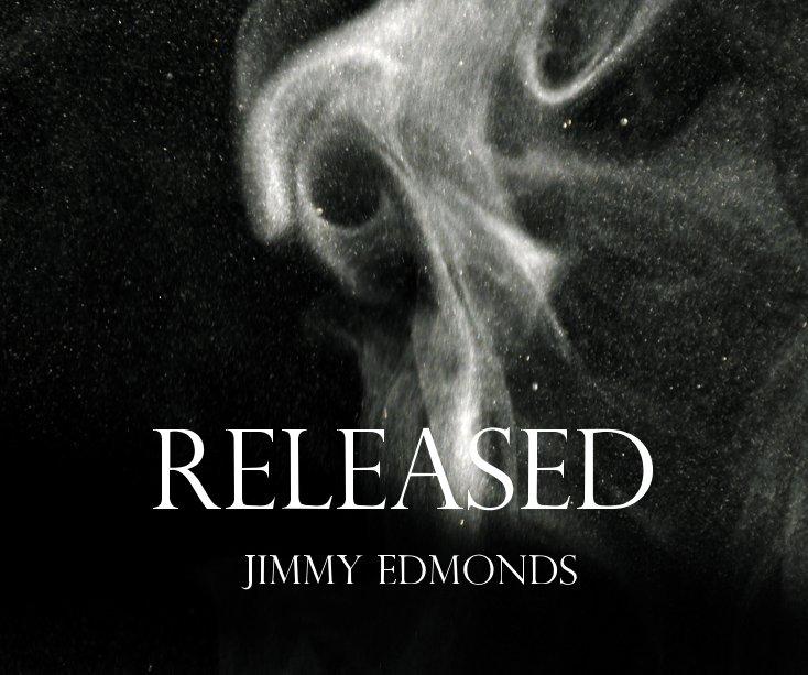 View RELEASED (standard version) by Jimmy Edmonds