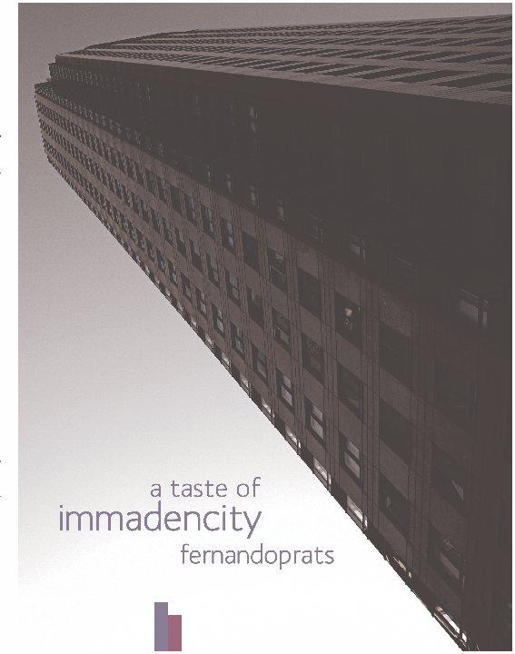 Ver A taste of immadencity por fernandoprats