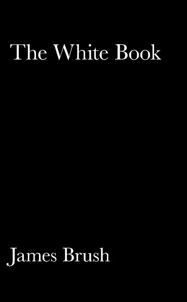 View The White Book by James Brush