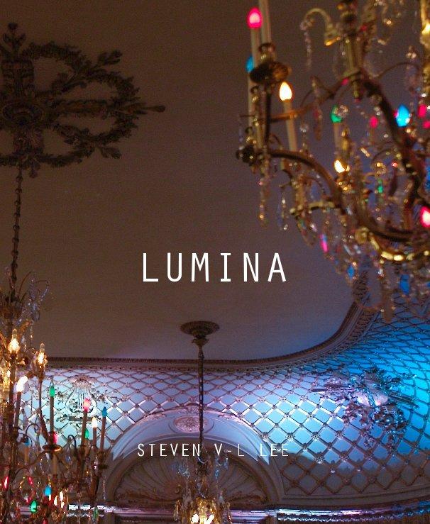 View LUMINA by Steven V-L Lee