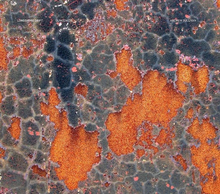 View Longshore Drift   Dungeness by Andrew Sullivan
