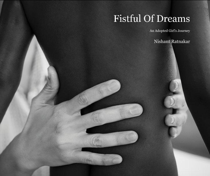 View Fistful Of Dreams by Nishant Ratnakar