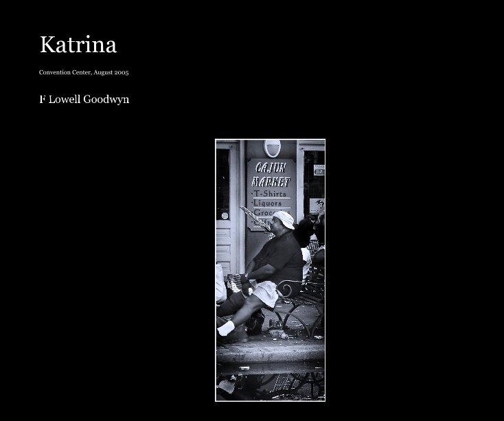 Ver Katrina por F Lowell Goodwyn